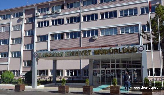 Karaman'da 34 Polis Açığa Alındı