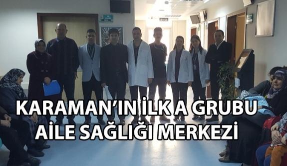 Karaman'ın İlk A Grubu Aile Sağlığı Merkezi Hizmete Girdi