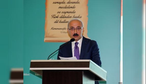 """Kalkınma Bakanı Lütfi Elvan: """"Vatanın En Güzel Tariflerinden Biride Türkçenin Konuşulduğu Yerdir"""""""