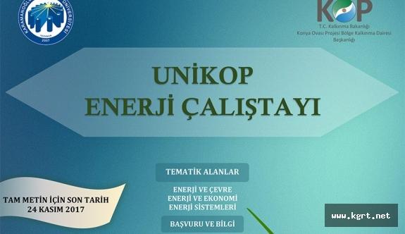 UNİKOP Enerji Çalıştayı KMÜ'de Düzenlenecek
