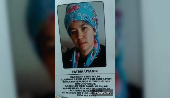Fatma Uyanık 55 Gündür Kayıp