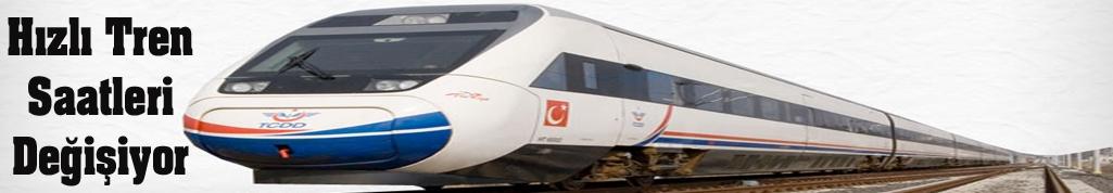 Hızlı Tren Saatleri Değişiyor