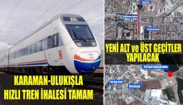 Karaman-Ulukışla Hızlı Tren İhalesi...