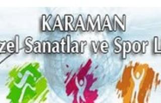 Karaman Güzel Sanatlar Ve Spor Lisesi Basvuru, Yetenek...