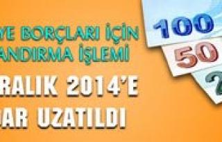 Borç Yapilandirmasi 31 Aralik 2014`e Kadar Uzatildi...