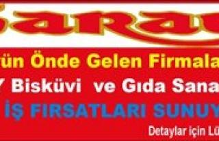 Saray Bisküvi ve Gida Sanayi A.S. Yeni Is Firsatlari...