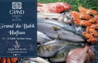 Grand' Otelde Balık Günleri Başladı