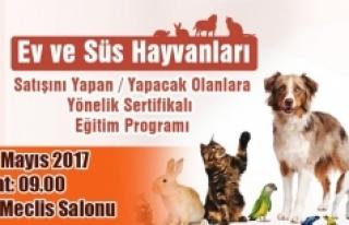 Ev Ve Süs Hayvanı Satışı Yapanlar İçin Eğitim...