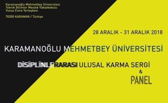 """""""Disiplinlerarası Ulusal Karma Sergi ve Panel"""" Son Başvuru Tarihi 18 Aralık"""