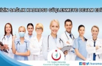 Karaman'ın Sağlık Kadrosu Güçlendirildi