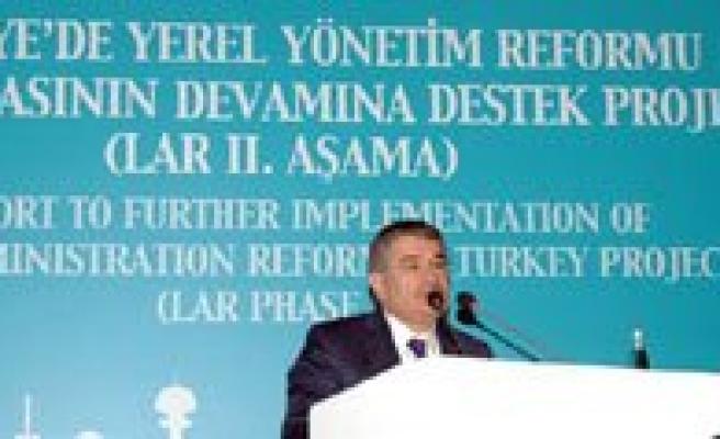 Türkiye`de Yerel Yönetim Reformu Projesinin Kapanis Toplantisi Yapildi