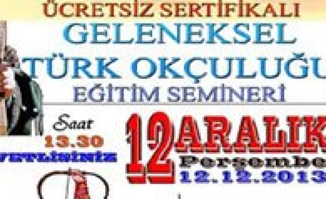 KMÜ'de Geleneksel Türk Okçulugu Semineri Verilecek