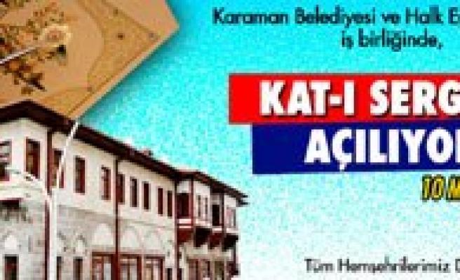 Karaman Belediyesi`nden Kat-I Sergisi