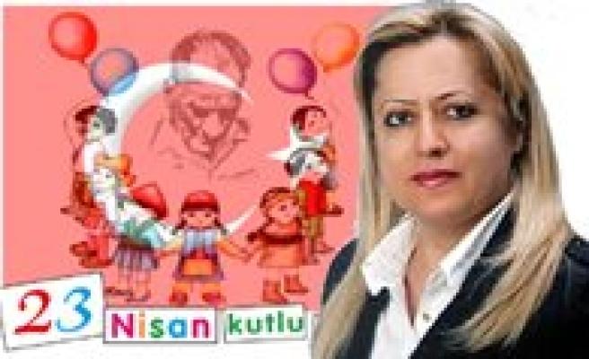 """ADD Baskani Sanlitürk: 23 Nisan Türk Halkinin Egemenligini Ilan Ettigi Tarihtir"""""""