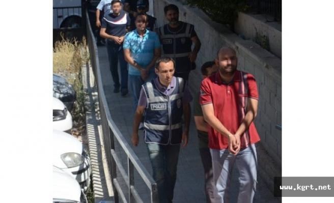 FETÖ Soruşturmasında Gözaltına Alınan 32 Emniyet Mensubundan 19'u Tutuklandı
