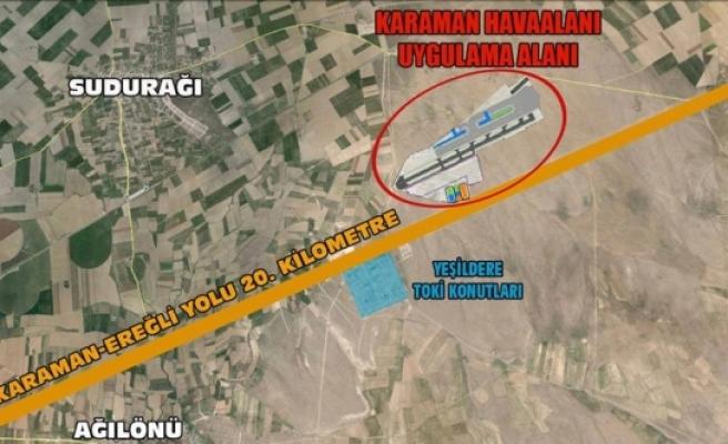 """Karaman Havalimanı """"Yatırım Programına"""" Alındı"""