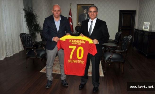 Vali Tapsız'a 70 Numaralı Forma Hediye Edildi