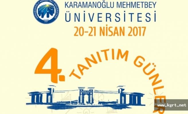 KMÜ'de 4. Üniversite Tanıtım Günleri Yapılacak
