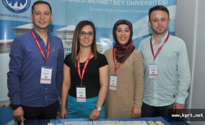 KMÜ Ankara'da Üniversite Tanıtım Fuarına Katıldı