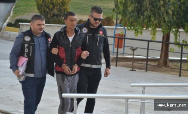 Uyuşturucu Ticareti Yaptığı İleri Sürülen Şahıs Tutuklandı