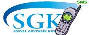 SGK SMS ile Bilgilendirecek