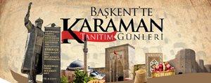 Kosar Adim Baskent'te Karaman Tanitim Günlerine Yaklasiyoruz