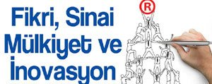 Fikri, Sinai Mülkiyet Ve Inovasyon Paneli Yarin