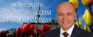 Baskan Çaliskan'in Ramazan Ayi Mesaji