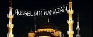 11 Ayin Sultani Ramazan 17 Haziran'da Basliyor