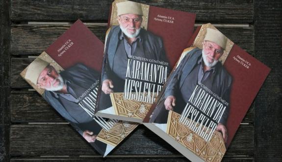 Karaman'daki Meslekler Kitap Oldu