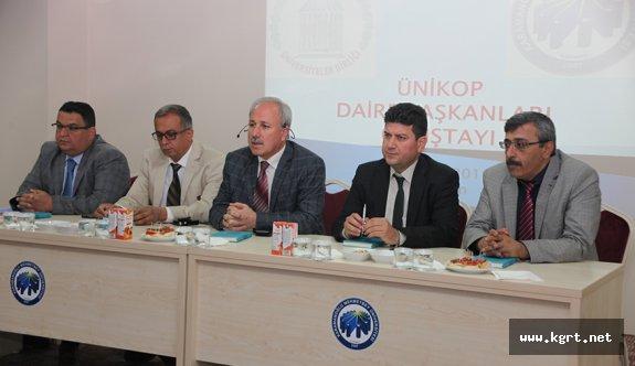 KMÜ'de UNİKOP Daire Başkanları Çalıştayı Yapıldı