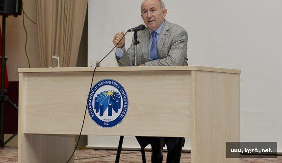 Ünlü Tarihçi Ahmet Şimşirgil KMÜ'de Öğrencilerle Buluştu