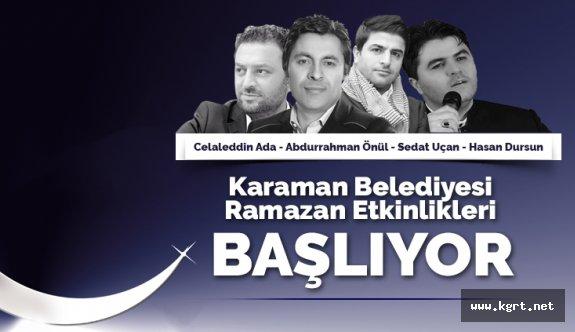 Karaman Belediyesi Ramazan Etkinlikleri Başlıyor
