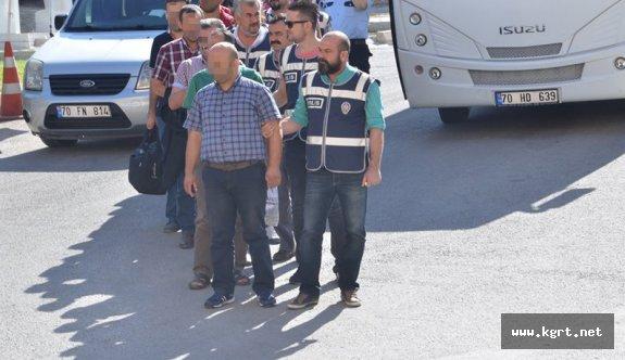 Karaman'da FETÖ Operasyonunda 12 Kişi Adliyeye Sevk Edildi