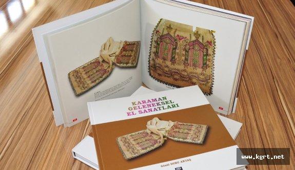 Karaman'ın Geleneksel El Sanatları Kitabı Çıktı
