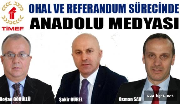Ohal Ve Referandum Sürecinde Anadolu Medyası Çalıştayı Yarın Başlıyor