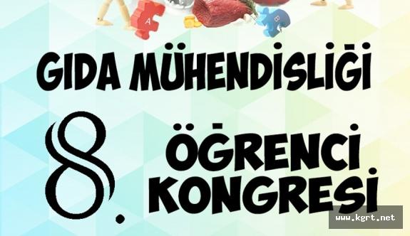 KMÜ, 8. Gıda Mühendisliği Öğrenci Kongresine Ev Sahipliği Yapacak