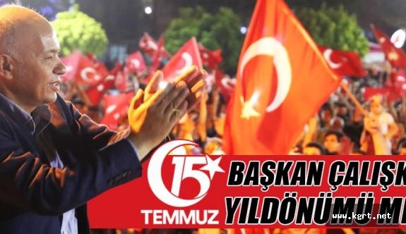 Belediye Başkanı Ertuğrul Çalışkan'ın 15 Temmuz Yıldönümü Mesajı