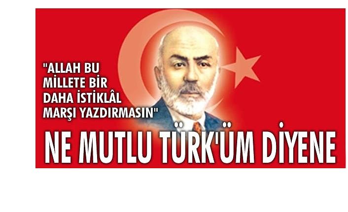 İstiklal Marşı'nın Kabulü ve Mehmet Akif Ersoy'u Anma Günü Kutlanacak