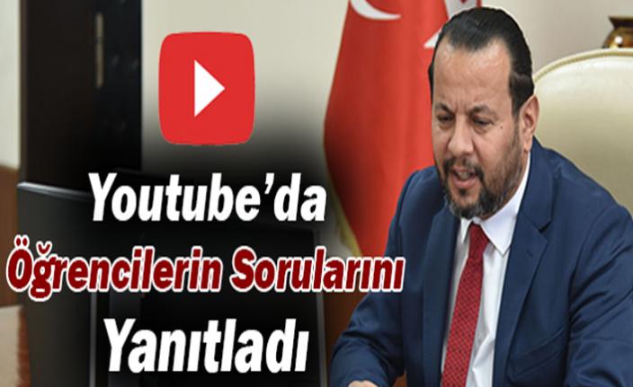 Rektör Akgül, Youtube'da Öğrencilerin Sorularını Yanıtladı