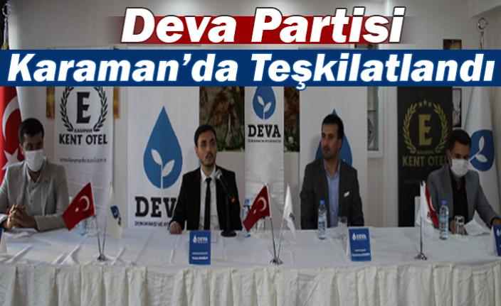 Deva Partisi Karaman'da Teşkikatlandı
