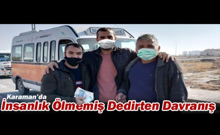 Karaman'da İnsanlık Ölmemiş Dedirten Davranış