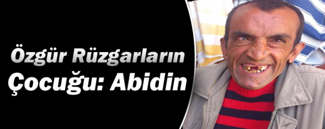 Özgür Rüzgarların Çocuğu: Abidin
