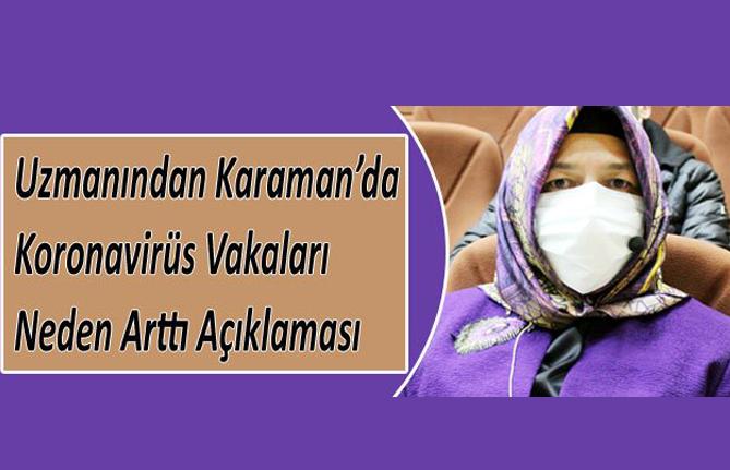 Uzmanından Karaman'da Koronavirüs Vakaları Neden Arttı Açıklaması