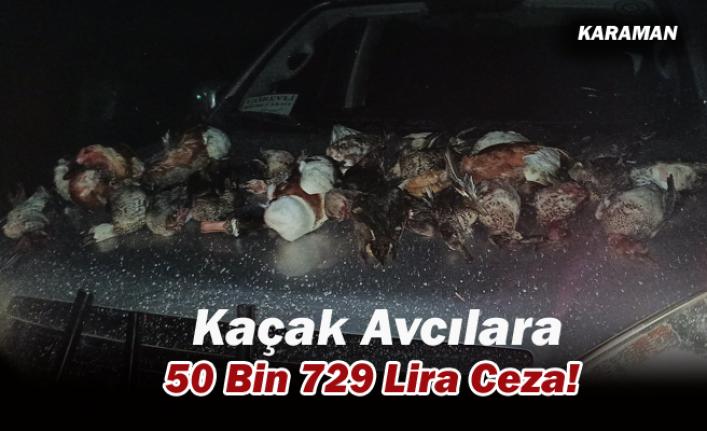 Karaman'da Kaçak Avcılara 50 Bin 729 Lira Ceza