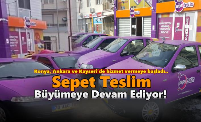 Karaman'ın Türkiye'ye Açılan Markası Sepet Teslim, Dağıtım Ağını Güçlendirdi