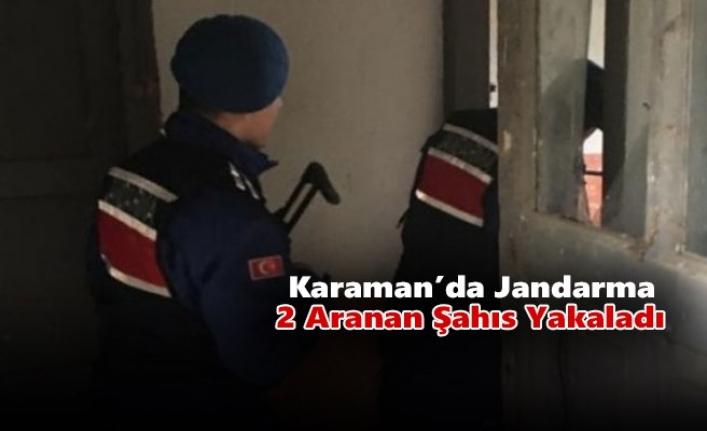 Karaman'da Jandarma 2 Aranan Şahıs Yakaladı