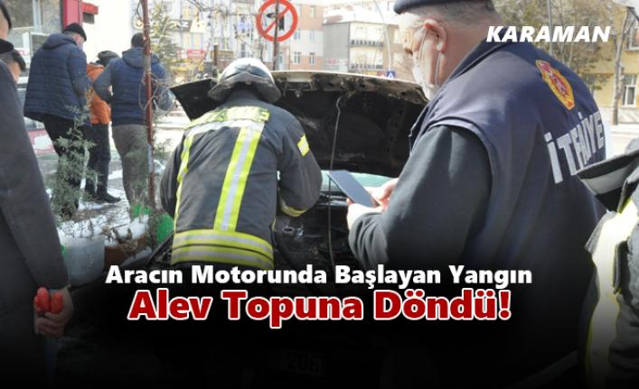 Karaman'da Pikap Aracın Motorunda Başlayan Yangın Alev Topuna Döndü