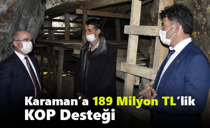 Karaman'a 189 Milyon TL'lik KOP Desteği