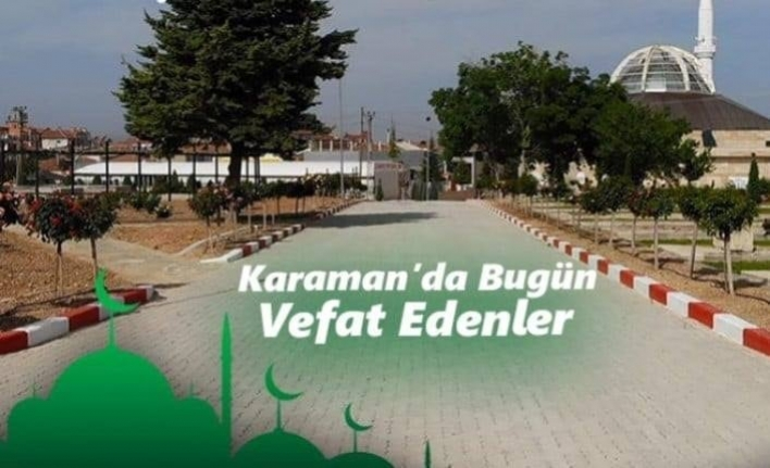 Karaman'da Bugün 4 Hemşerimizi Kaybettik